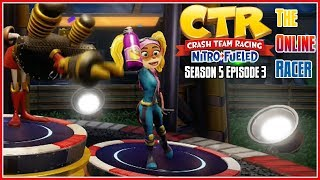 Crash Team Racing Nitro-Fueled - The Online Racer Season 5 Episode 3