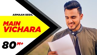 ARMAAN BEDIL  MAIN VICHARA Official Video  New Son