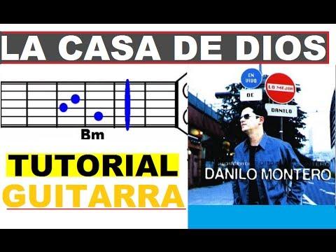 (30) La Casa de Dios - Danilo Montero (TUTORIAL GUITARRA)