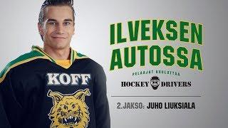 Hockey Drivers   Ilveksen autossa: Juho Liuksiala