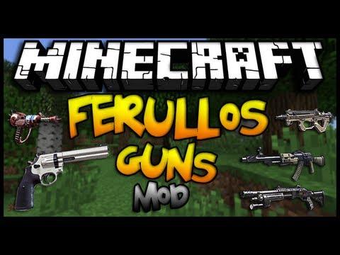 Minecraft 1.6.4 - Como instalar FERULLO'S GUNS MOD - ESPAÑOL