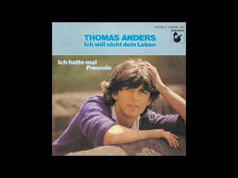 Thomas Anders - Ich Hatte Mal Freunde