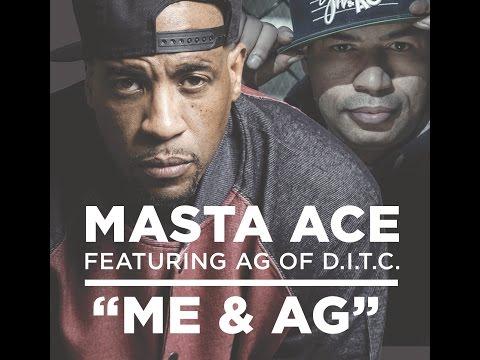 Masta Ace Ft. A.G. Me & A.G. rap music videos 2016