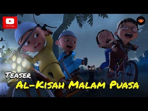 Teaser Upin & Ipin Musim 9 - Al-Kisah Malam Puasa [HD]