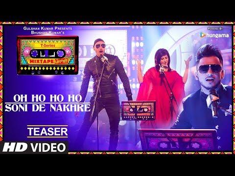 Oh Ho Ho/Soni De Nakhre (Teaser) | Mixtape T-Series Punjabi | Sukhbir, Mehak Malhotra & Millind Gaba