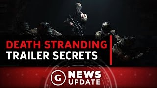 New Death Stranding Trailer Hides Clues and Red Herrings - GS News Update