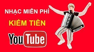 Nhạc accordion miễn phí kiếm tiền trên youtube | XOẠC TV