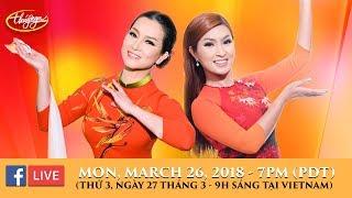 Livestream với Hương Thủy & Nguyễn Hồng Nhung - March 26, 2018
