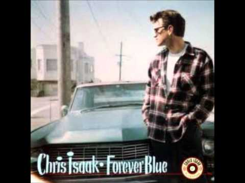 Chris Isaak - There She Goes