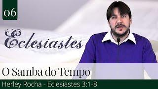 06. O Samba do Tempo - Herley Rocha