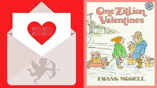 One Zillion Valentines Book by Frank Modell - Stories for Kids - Children's Books