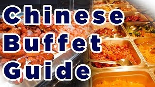ULTIMATE Chinese Buffet Guide [2018]