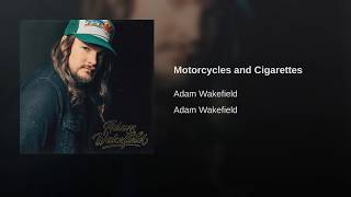 Adam Wakefield Motorcycles And Cigarettes