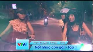 Nốt nhạc con gái - Phim mới trên VTV6 - 19.8.2013