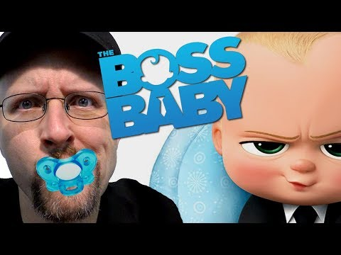The Boss Baby - Nostalgia Critic
