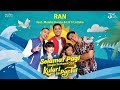 download lagu Selamat Pagi | Single OST Kulari Ke Pantai | RAN Feat. Maisha Kanna & Lil'li Latisha mp3