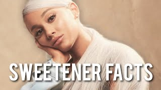 Crazy Facts About Ariana Grande's Sweetener