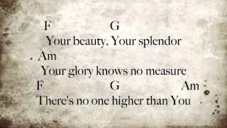 No One Higher [Key:C]- Lyrics & Chords