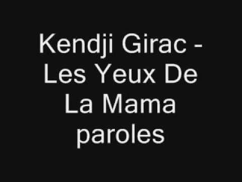 Kendji Girac les yeux de la mama paroles