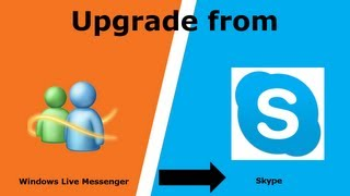 How to upgrade from Window Live Messenger (MSN) to Skype- Software Tutorial