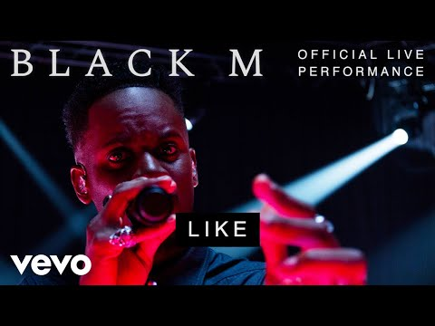 Black M - Like - Official Live Performance | Vevo