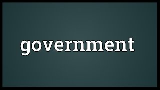 Government Meaning