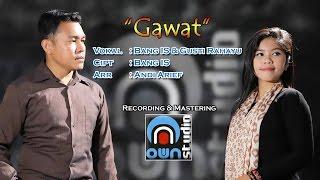 Bang IS - GAWAT (Official)