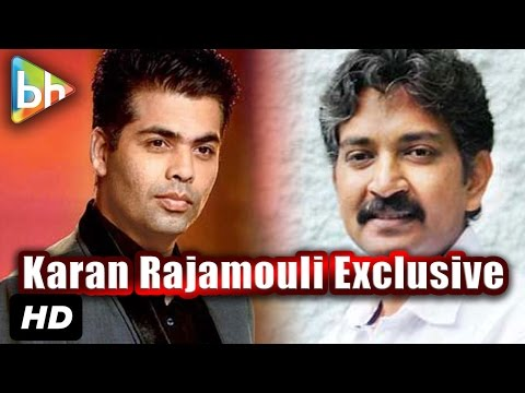 Exclusive: Karan Johar | S S Rajamouli's Interview On Baahubali | Shhuddhi