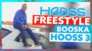 Hooss | Freestyle Booska Hooss 3