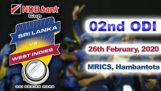 02nd ODI : West Indies Tour of Sri Lanka 2020