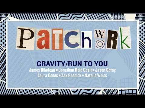 GRAVITY/RUN TO YOU : Osnes, Resnick, Weiss, Gotay, Bilodeau & Gealt