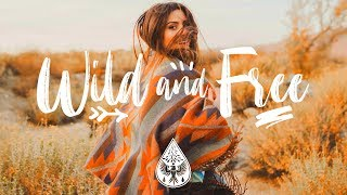 "Wild And Free 🎒🏕️ - An Indie/Pop/Folk ""Adventure"" Playlist"