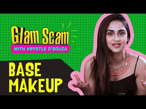 Base Makeup with Krystle D'souza | Glam Scam