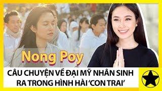 """Nong Poy - Câu Chuyện Của Đại Mỹ Nhân Sinh Ra Trong Hình Hài """"Con Trai"""""""