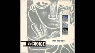 Watch Ks Choice Mr Freeze video