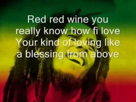 YouTube Bob Marley Red red Wine Lyrics