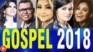As melhores músicas gospel mais tocadas em 2018 - Atualizadas