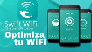 Como mejorar su red WiFi Usando Swift WiFi 2016