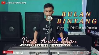 Download lagu LAGU DANGDUT || BULAN BINTANG || VERSI ANDRI KHAN