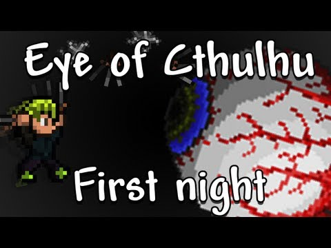 Terraria - Eye of Cthulhu on first night with no healing