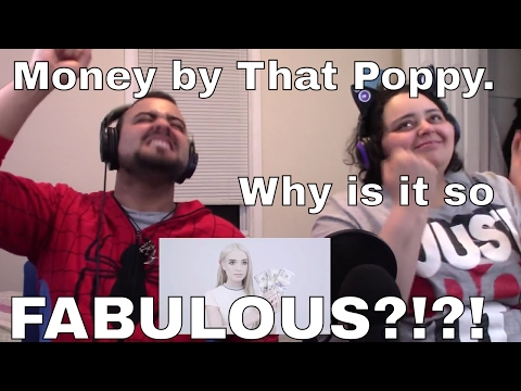 SweetLux REACTS! Money by That Poppy