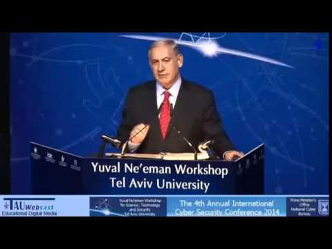 Prime Minister Benjamin Netanyahu - Speech on Cyber Security
