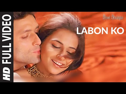Labon Ko Full Song | Bhool Bhulaiyaa