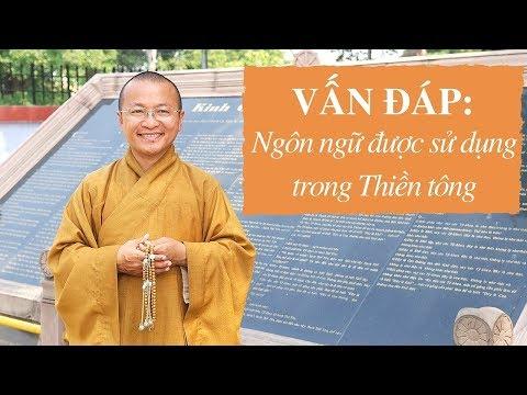 Vấn đáp: Ngôn ngữ được sử dụng trong Thiền tông
