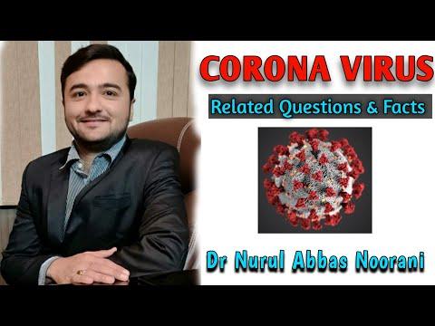 Corona Virus Related Questions & Facts | Dr Nurul Abbas Noorani | कोरोना वायरस के लक्षण क्या हैं? -