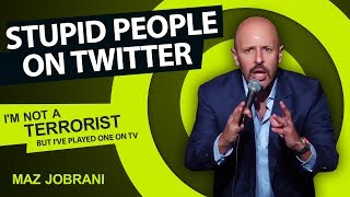 Maz Jobrani - Stupid People on Twitter