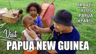 Visit Papua New Guinea - TRAVEL VLOG PAPUA #PART1