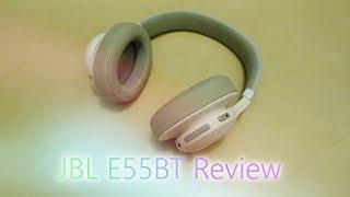 JBL E55BT Bluetooth Headphones Review