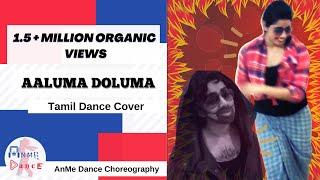 aaluma doluma vedalam dappangkuthu dance cover anme