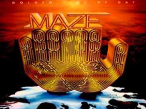 Maze featuring Frankie Beverly ~ Golden Time Of Day